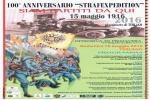 "15.05.2016 100°ANNIVERSARIO ""Strafexspedition"""